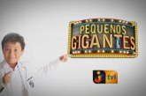 """""""Pequenos Gigantes"""" pode ser em direto e em 2016, gravado"""