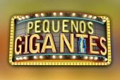 """""""Pequenos Gigantes"""" estreia no próximo mês"""