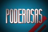 """Juana Pereira da Silva reforça """"Poderosas"""""""