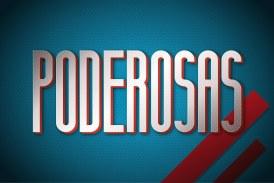 """""""Poderosas"""" alcança o melhor resultado desde a primeira semana"""