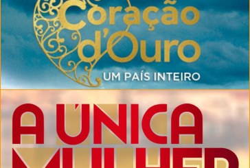 """""""A Única Mulher"""" recupera terreno frente a """"Coração D'Ouro"""""""