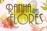 """Oficial: Saiba quando estreia """"Rainha das Flores"""" na SIC [vídeo]"""