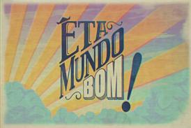 """Brasil: """"Êta Mundo Bom!"""" segue como a novela mais vista"""
